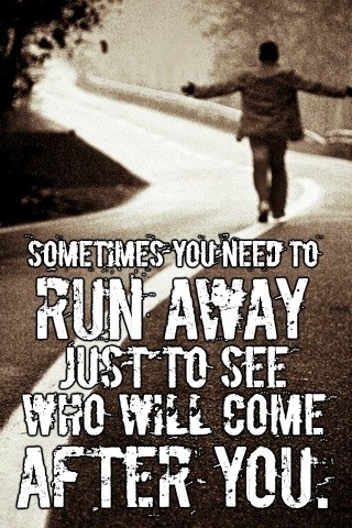 Running Away Quote 22 Picture Quote #1