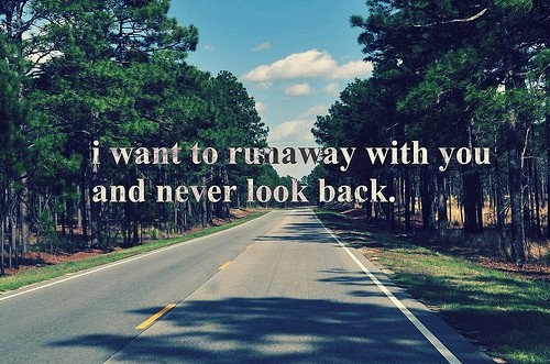 Running Away Quote 25 Picture Quote #1
