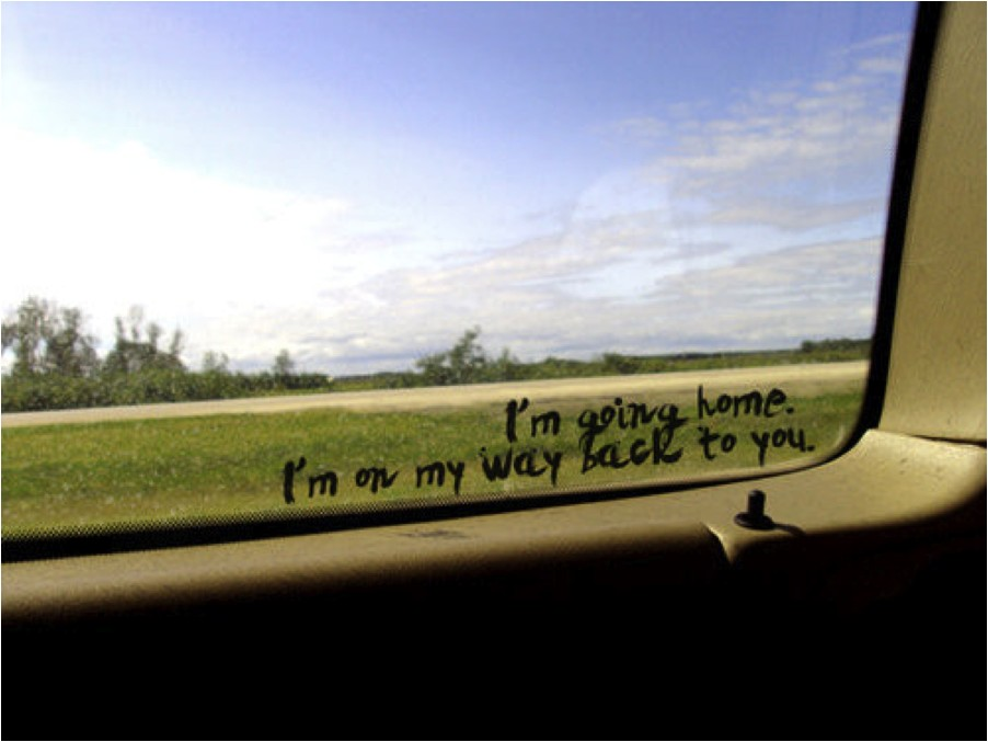 Going Home Quote 2 Picture Quote #1