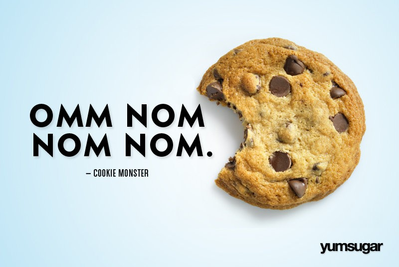 Famous Cookie Quote 1 Picture Quote #1