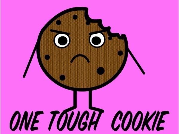 Tough Cookie Quote 1 Picture Quote #1