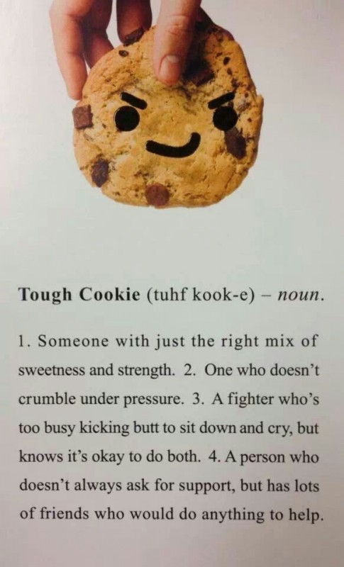 Tough Cookie Quote 3 Picture Quote #1
