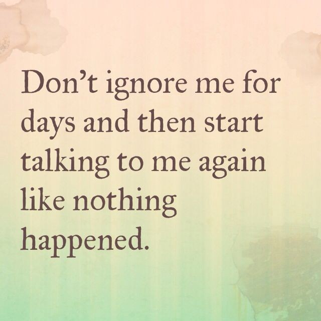 Dont Ignore Me Quote 2 Picture Quote #1