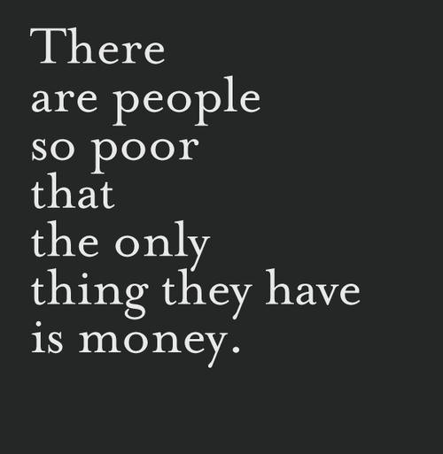 Poor Quote 1 Picture Quote #1