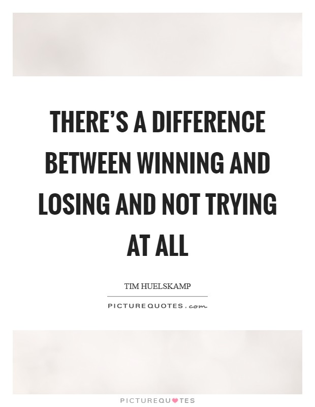 Between winning and losing