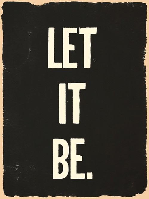 Let It Be Quote 4 Picture Quote #1
