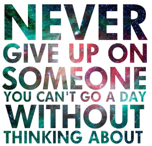 Never Give Up On Love Quote 3 Picture Quote #1