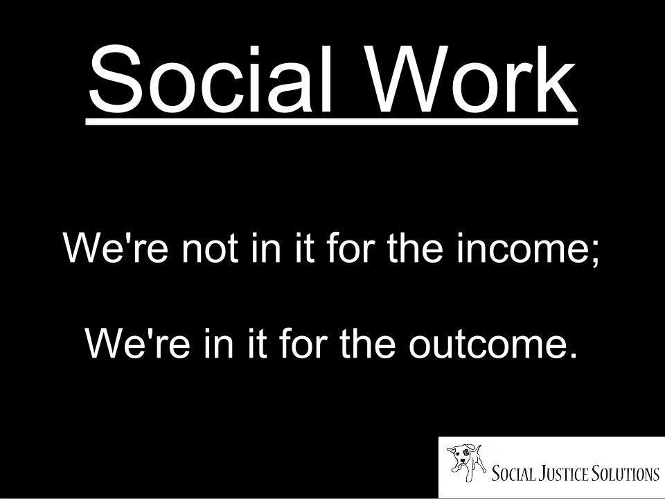 Social Work Quote 7 Picture Quote #1