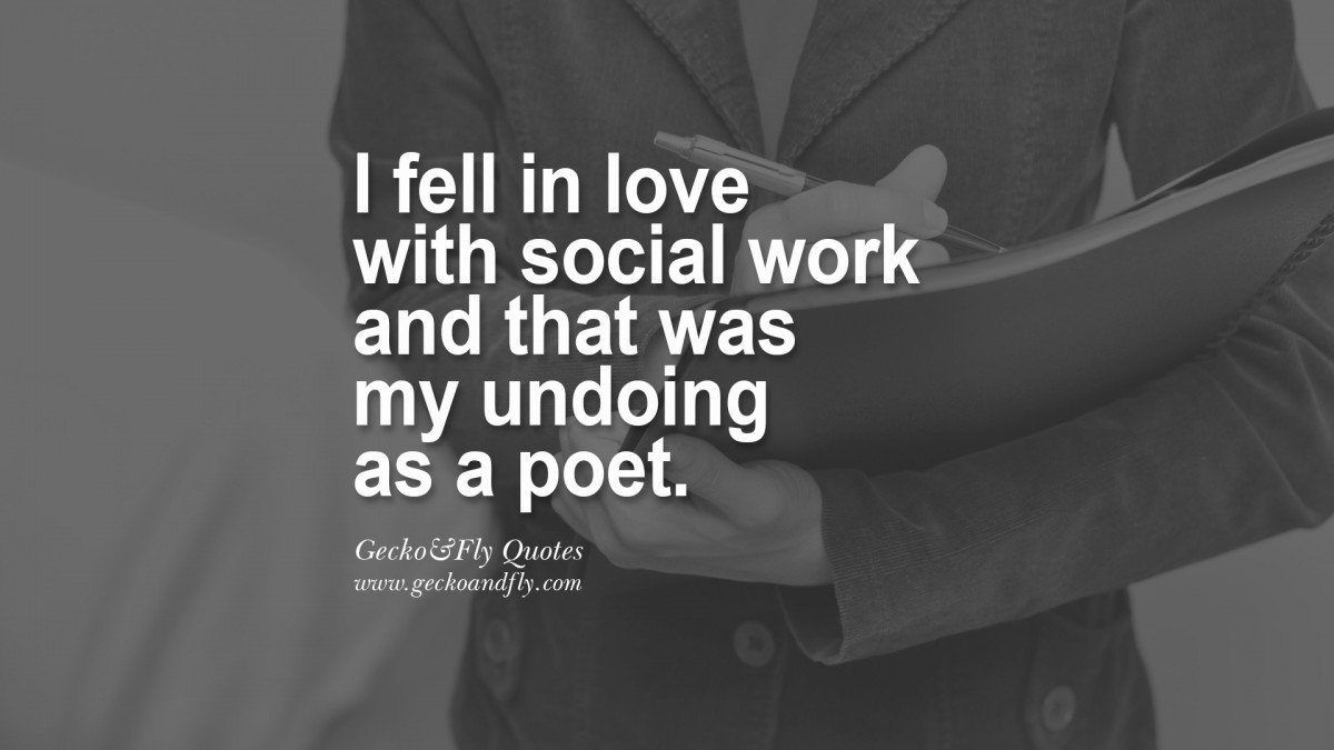Social Work Quote 12 Picture Quote #1