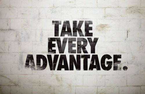Taking Advantage Quote 2 Picture Quote #1
