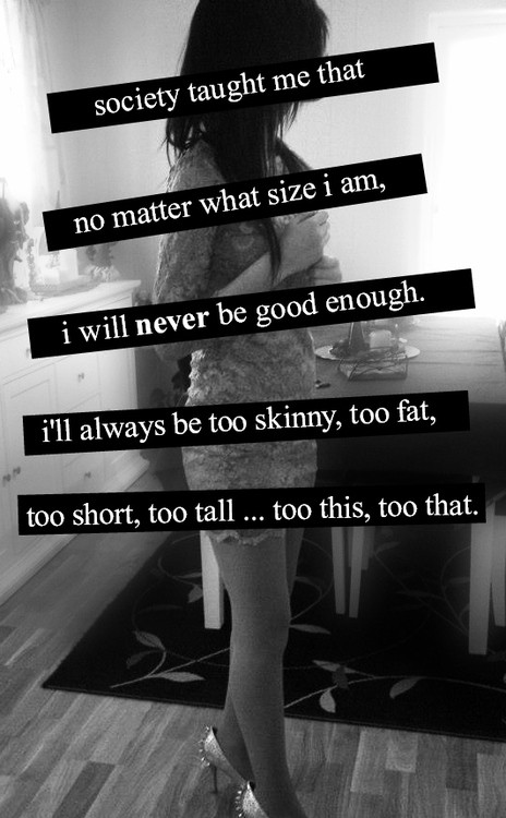 Never Good Enough Quote 11 Picture Quote #1