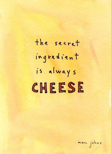 Cheese Quote 4 Picture Quote #1