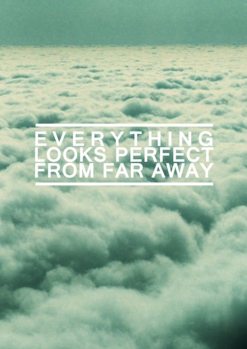 Far Away Quote 5 Picture Quote #1