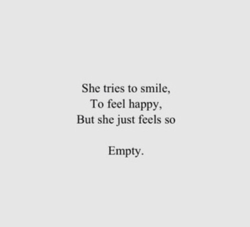 Feeling Empty Quote 10 Picture Quote #1