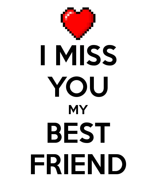 Missing Your Best Friend Quote | Quote Number 664790 ...