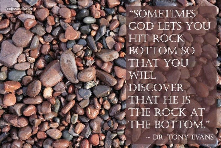 Rock Bottom Quote 1 Picture Quote #1