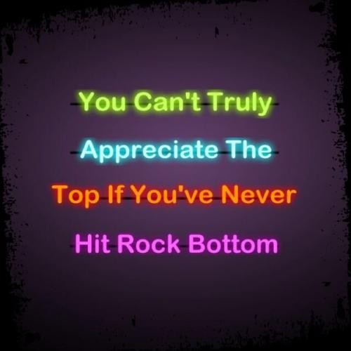 Rock Bottom Quote 7 Picture Quote #1