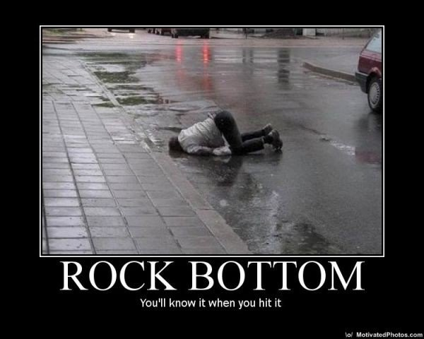 Hitting Rock Bottom Quote 2 Picture Quote #1