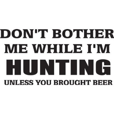 Funny Hunting Quote Quote Number 664979 Picture Quotes