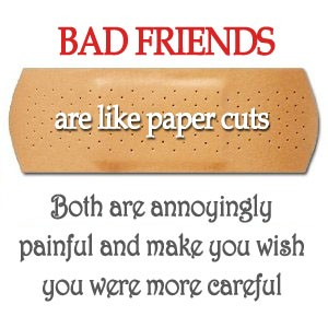 Bad Friendship Quote 4 Picture Quote #1
