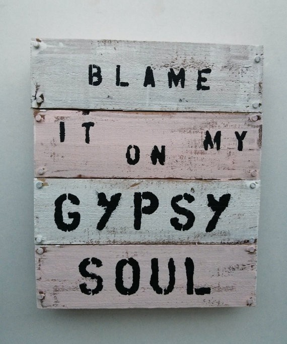 Gypsy Quote 4 Picture Quote #1