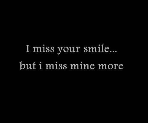 I Miss Your Smile Quote 1 Picture Quote #1