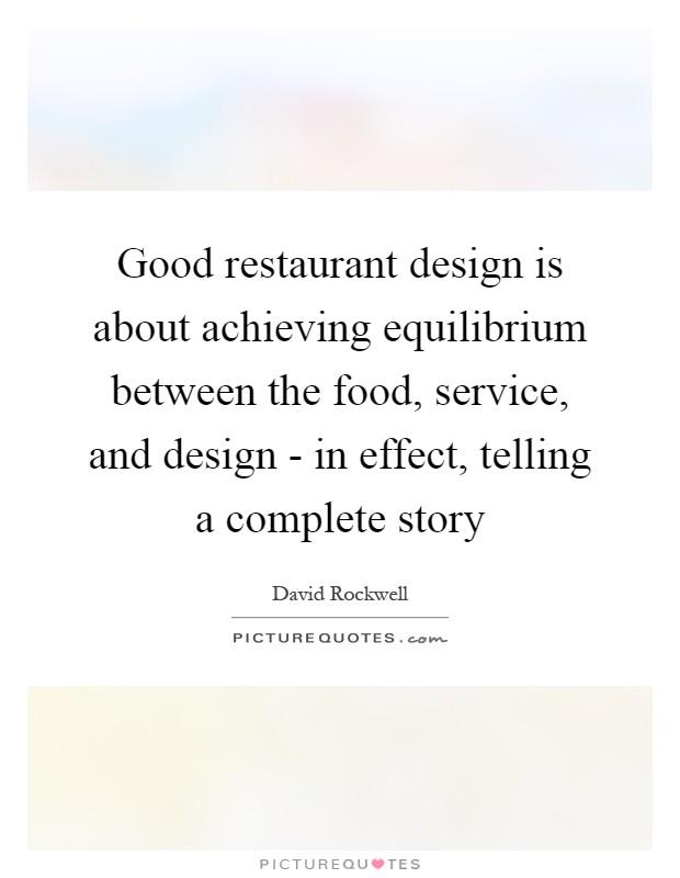 Good restaurant design is about achieving equilibrium