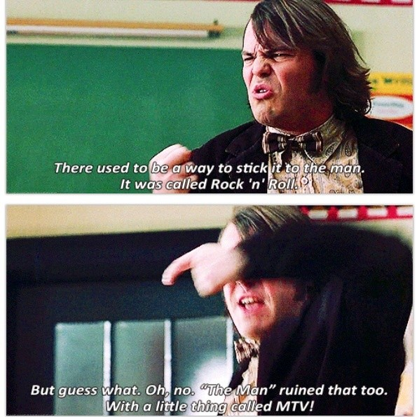 School Of Rock Quote 3 Picture Quote #1