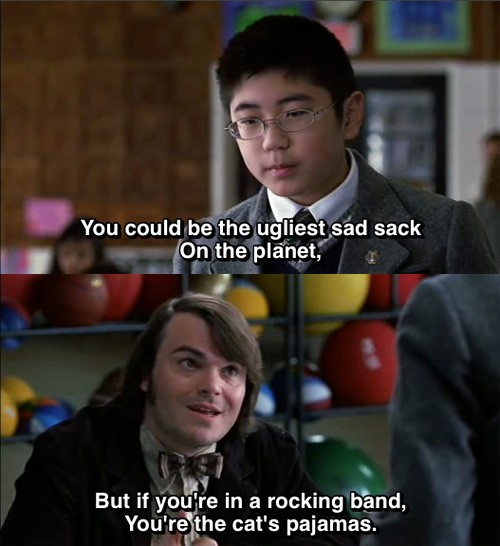 School Of Rock Jack Black Quote 8 Picture Quote #1