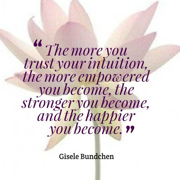 Follow Intuition Quote 3 Picture Quote #1