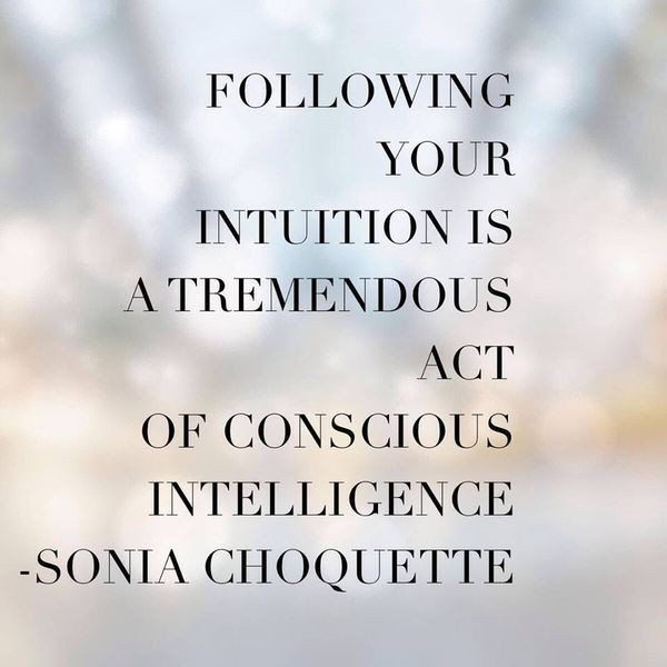 Follow Intuition Quote 4 Picture Quote #1