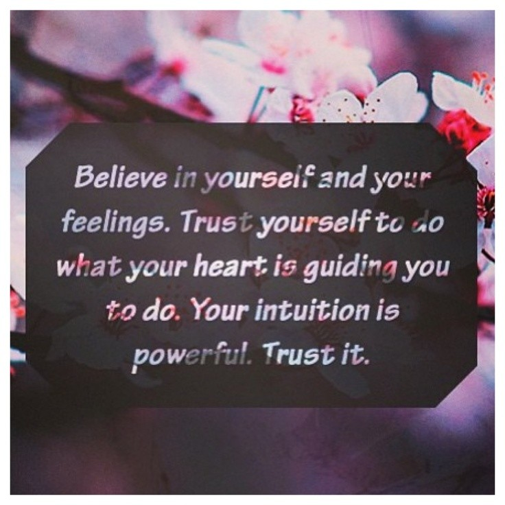 Trust Your Intuition Quote 1 Picture Quote #1