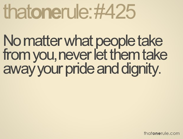 Dignity Quote 2 Picture Quote #1
