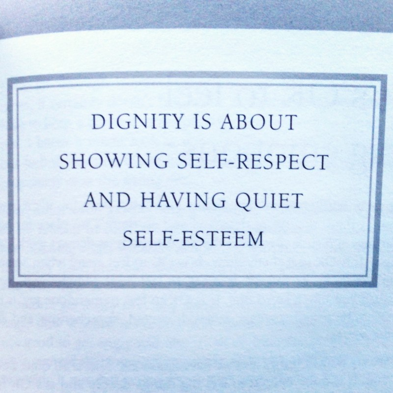 Dignity Quote 5 Picture Quote #1