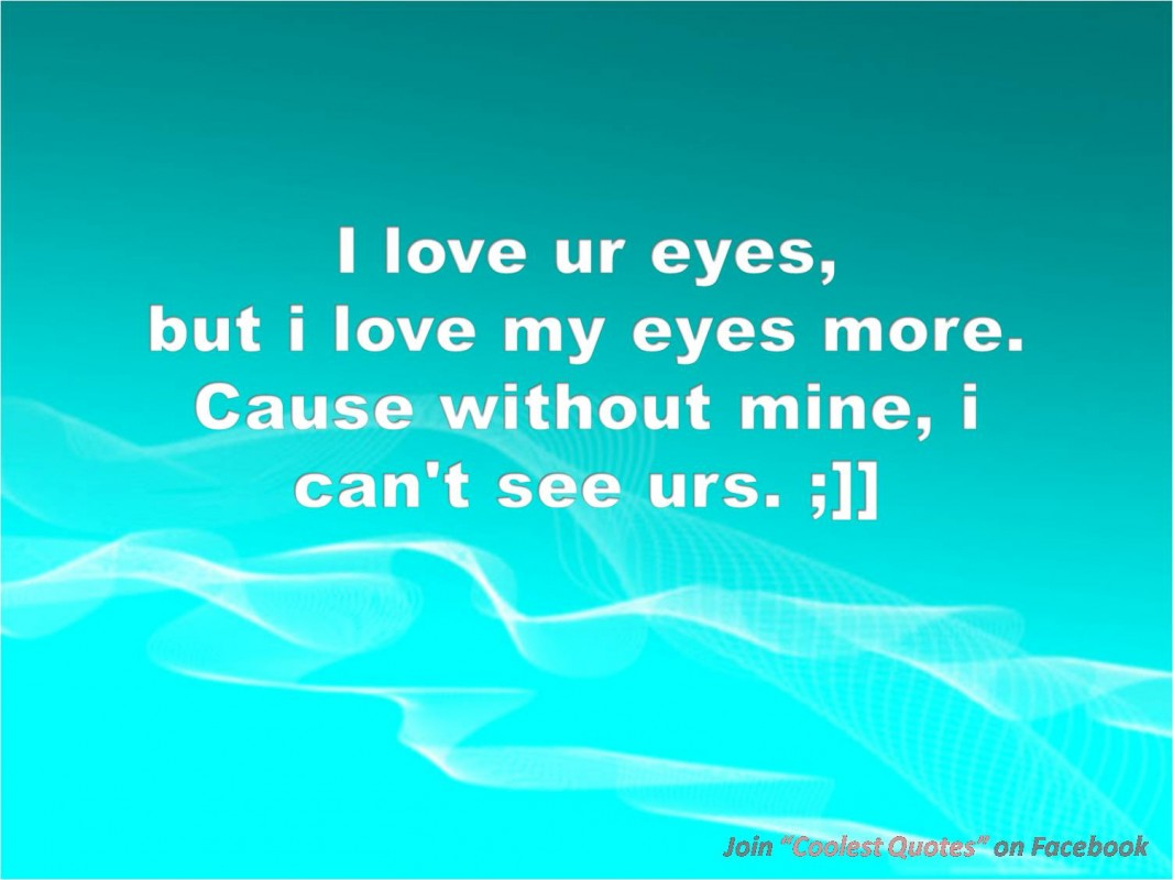 Beautiful Eyes Quotes & Sayings | Beautiful Eyes Picture ...