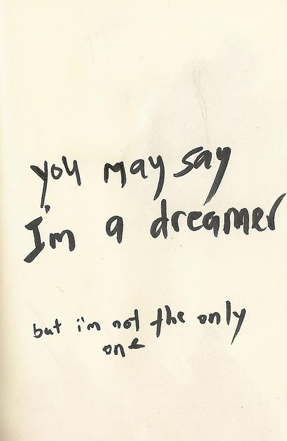 I Am A Dreamer Quote 2 Picture Quote #1