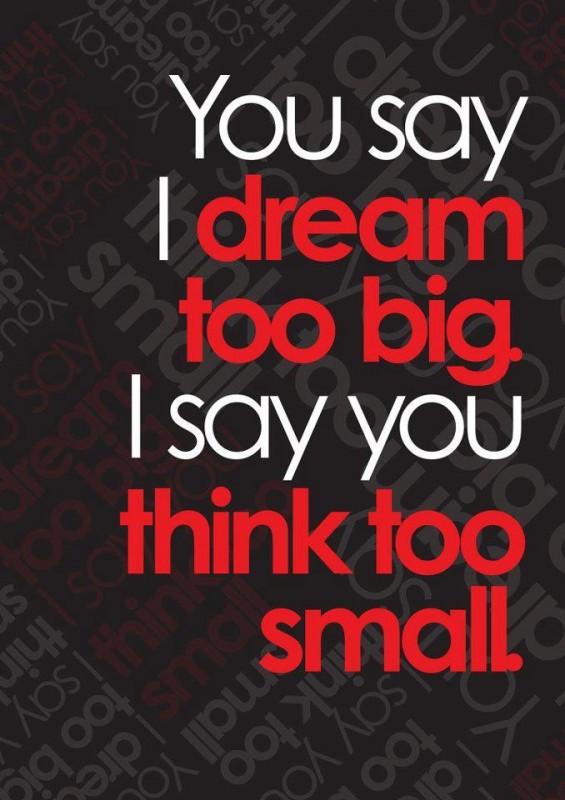 Big Dreamer Quote 1 Picture Quote #1