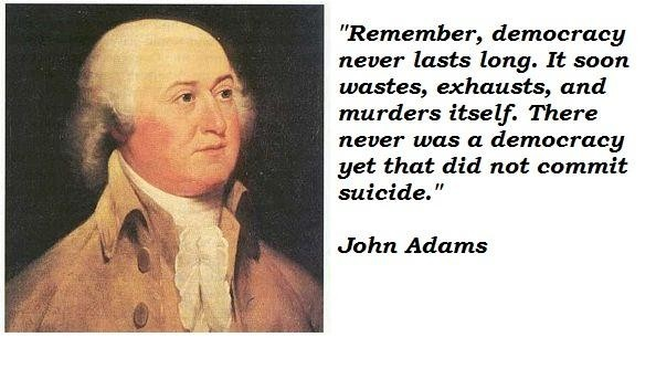John Adams On Democracy Quote 1 Picture Quote #1