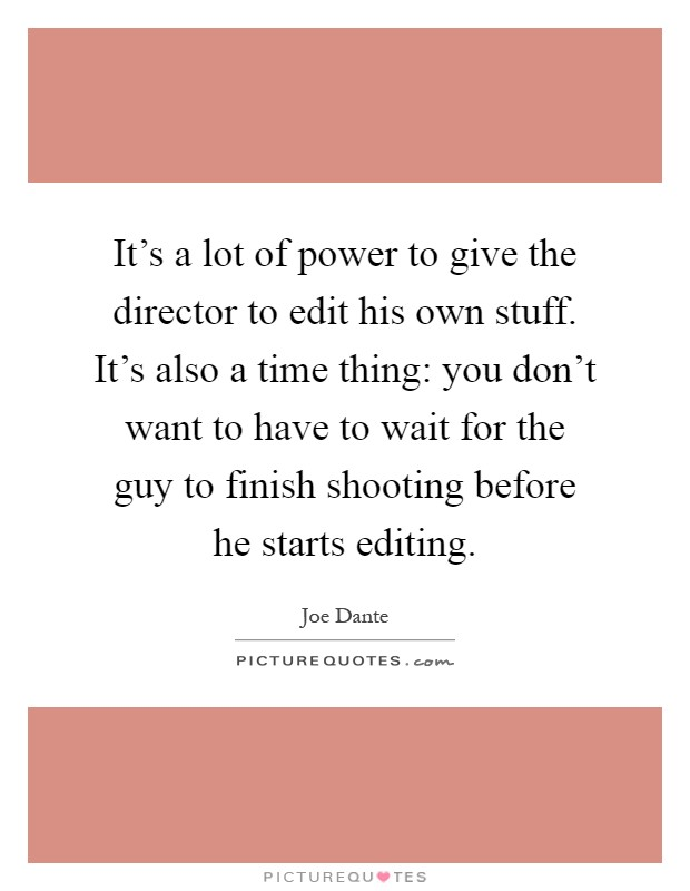 Joe Dante Quotes & Sayings (17 Quotations)