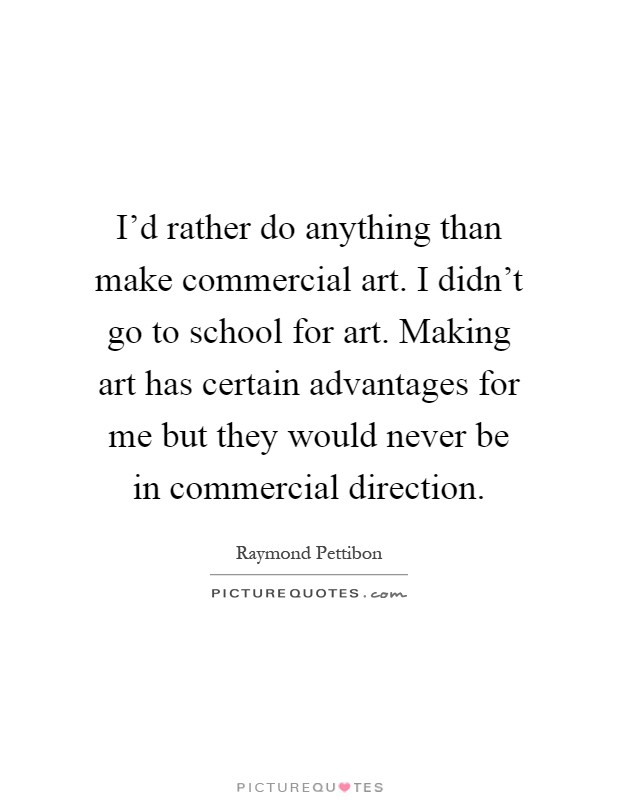 Commercial Quotes Cool Raymond Pettibon Quotes & Sayings 19 Quotations