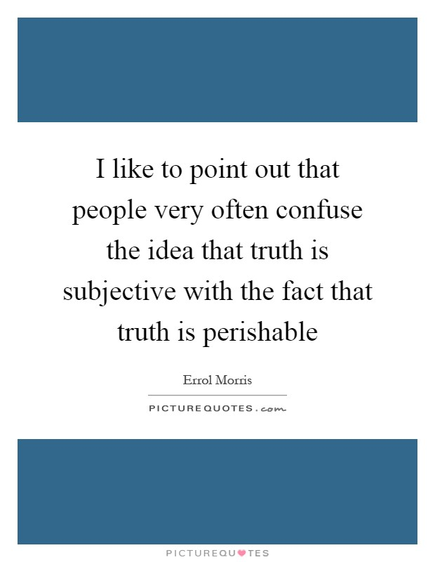 I like to point out that people very often confuse the ...