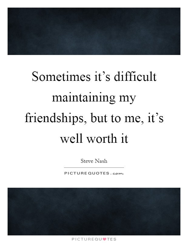 maintaining friendship quotes