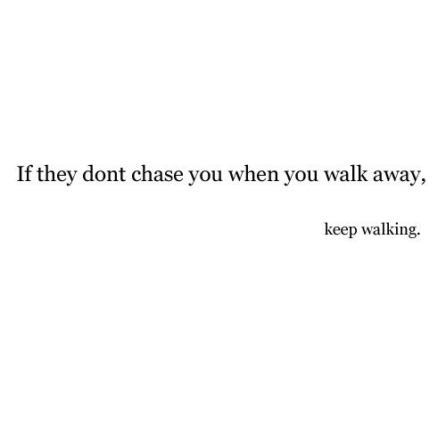Walking Away Quote 5 Picture Quote #1