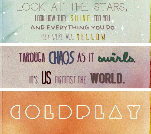 Coldplay Quote 3 Picture Quote #1