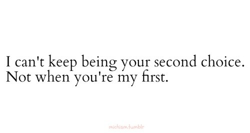 Second Choice Quotes & Sayings | Second Choice Picture Quotes