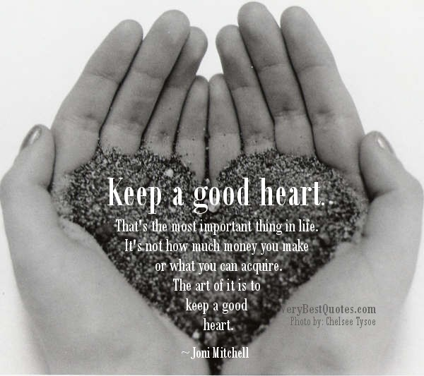 Good Heart Quote 4 Picture Quote #1