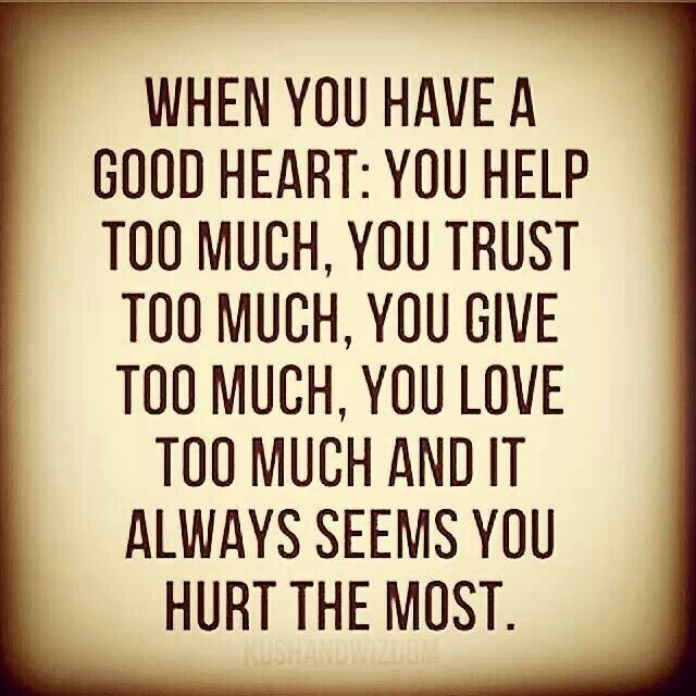 Good Heart Quotes: Good Heart Sayings