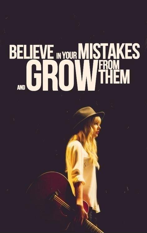 Believe in your mistakes and grow from them Picture Quote #1