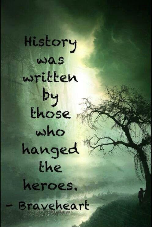 History is written by those who hanged the heroes Picture Quote #1