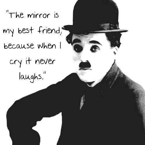 The mirror is my best friend because when I cry it never laughs Picture Quote #1